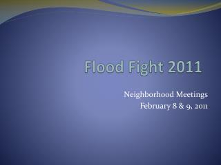 Flood Fight 2011