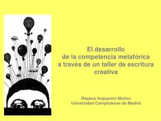El desarrollo  de la competencia metafórica  a través de un taller de escritura creativa