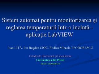 Sistem automat pentru monitorizarea ?i reglarea temperaturii �ntr-o incint? - aplica?ie LabVIEW