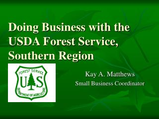 Doing Business with the USDA Forest Service, Southern Region