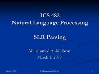ICS 482 Natural Language Processing SLR Parsing
