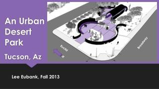 An Urban Desert Park Tucson, Az