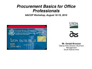Procurement Basics for Office Professionals NACOP Workshop, August 18-19, 2010