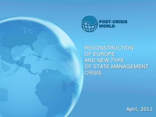 RECONSTRUCTION  OF  EUROPE  AND NEW TYPE  OF STATE MANAGEMENT CRISIS