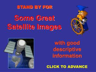Some Great  Satellite Images
