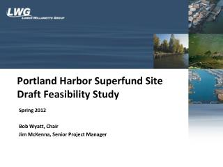 Portland Harbor Superfund Site Draft Feasibility Study