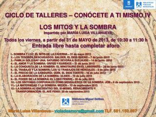 CICLO DE TALLERES – CONÓCETE A TI MISMO IV LOS MITOS Y LA SOMBRA