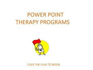 POWER POINT  THERAPY PROGRAMS