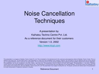 Noise Cancellation Techniques