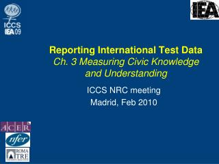 Reporting International Test Data Ch. 3 Measuring Civic Knowledge and Understanding