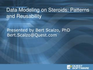 Data Modeling on Steroids: Patterns and Reusability