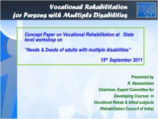 Vocational Rehabilitation  for Persons with Multiple Disabilities