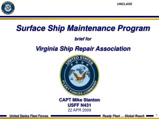 Surface Ship Maintenance Program brief for   Virginia Ship Repair Association