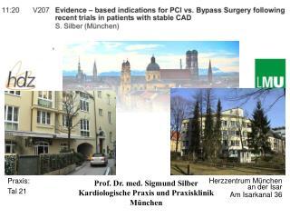 Prof. Dr. med. Sigmund Silber Kardiologische Praxis und Praxisklinik München