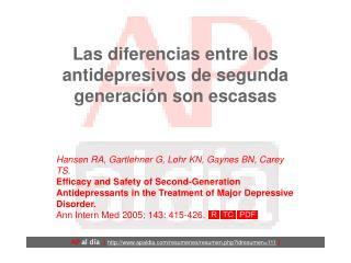 Las diferencias entre los antidepresivos de segunda generación son escasas