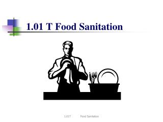 1.01 T Food Sanitation