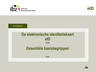 De elektronische identiteitskaart eID *** Essentiële basisbegrippen ***
