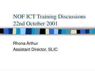 NOF ICT Training Discussions 22nd October 2001