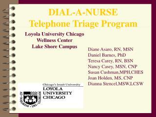 DIAL-A-NURSE Telephone Triage Program