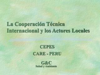 La Cooperación Técnica Internacional y los Actores Locales