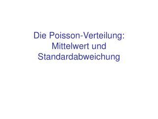Die Poisson-Verteilung: Mittelwert und Standardabweichung