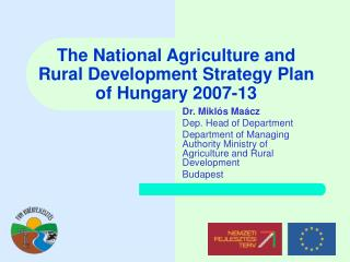 The National Agriculture and Rural Development Strategy Plan of Hungary 2007-13