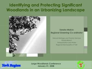 Identifying and Protecting Significant Woodlands in an Urbanizing Landscape