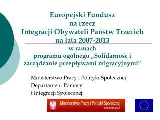 Ministerstwo Pracy i Polityki Społecznej Departament Pomocy  i Integracji Społecznej