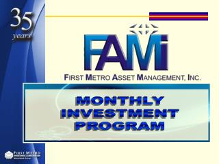 MONTHLY INVESTMENT PROGRAM