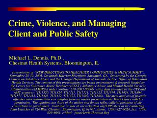 Crime, Violence, and Managing Client and Public Safety