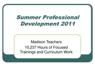 Summer Professional Development 2011