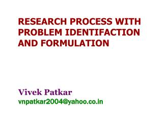 RESEARCH PROCESS WITH PROBLEM IDENTIFACTION AND FORMULATION