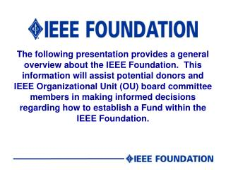 IEEE Foundation Mission