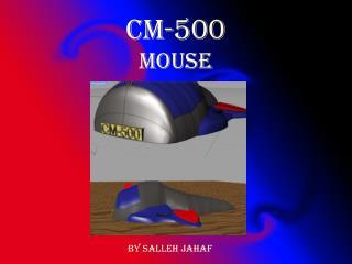 CM-500 MOUSE