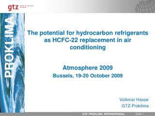 The potential for hydrocarbon refrigerants as HCFC-22 replacement in air conditioning