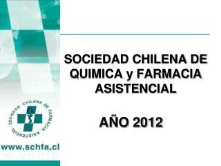 SOCIEDAD CHILENA DE QUIMICA y FARMACIA ASISTENCIAL