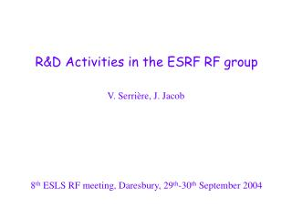 R&D Activities in the ESRF RF group