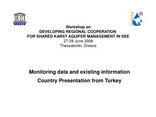 Workshop on DEVELOPING REGIONAL COOPERATION  FOR SHARED KARST AQUIFER MANAGEMENT IN SEE