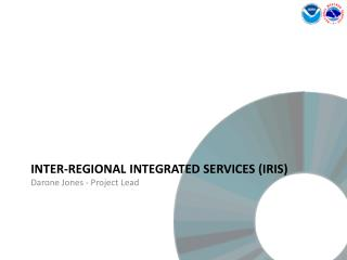 Inter-Regional Integrated Services IRIS