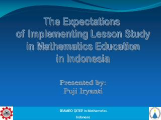 The Expectations  of Implementing Lesson Study in Mathematics Education in Indonesia