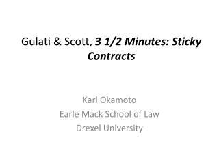 Gulati  & Scott,  3 1/2  Minutes: Sticky  Contracts