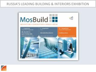 RUSSIA'S LEADING BUILDING & INTERIORS EXHIBITION