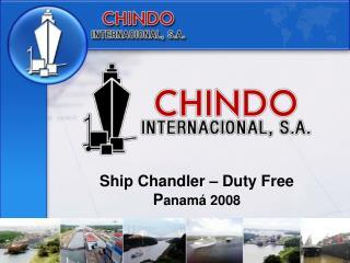Ship Chandler – Duty Free P anamá 2008