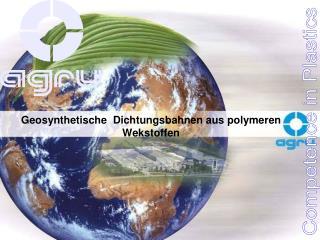 Geosynthetische  Dichtungsbahnen aus polymeren Wekstoffen