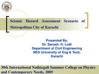 Seismic Hazard Assessment Scenario of Metropolitan City of Karachi
