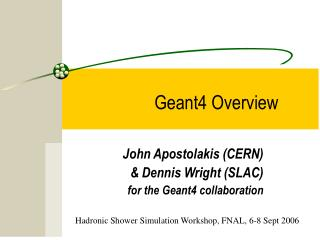 Geant4 Overview