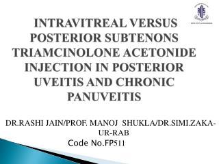 DR.RASHI JAIN/PROF. MANOJ  SHUKLA/DR.SIMI.ZAKA-UR-RAB Code No.FP 511