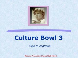 Culture Bowl 3 Click to continue