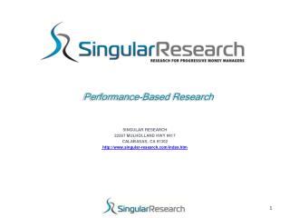 SINGULAR RESEARCH 22287 MULHOLLAND HWY #417 CALABASAS, CA 91302