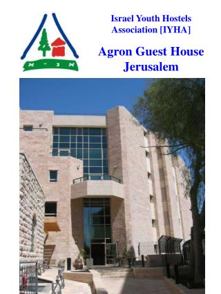 Israel Youth Hostels Association [IYHA] Agron Guest House Jerusalem